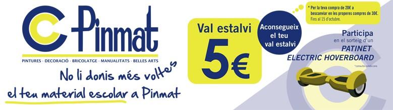 Pinmat Val Estalvi 5€